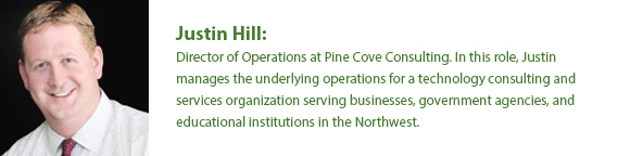 Justin Hill: Director of Operations for Pine Cove Consulting