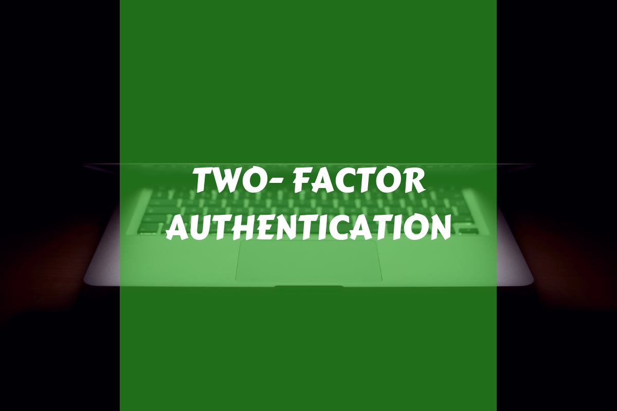 TWO- FACTORAUTHENTICATION