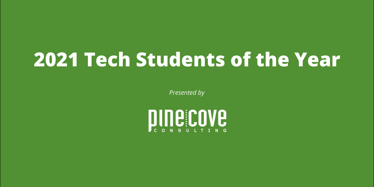 2021 Tech Students of the Year